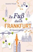 Zu Fuß durch Frankfurt
