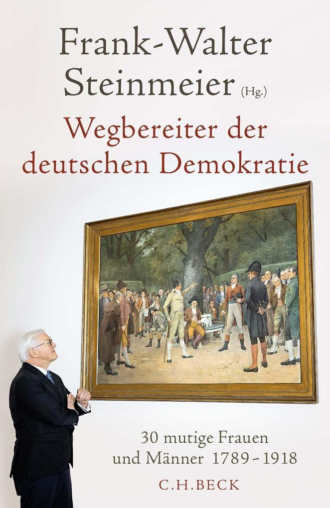 Wegbereiter der deutschen Demokratie als Buch (gebunden)