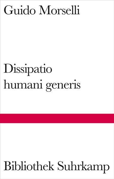 Dissipatio humani generis als Buch (gebunden)