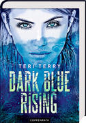 Dark Blue Rising (Bd. 1)