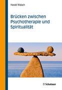 Brücken zwischen Psychotherapie und Spiritualität