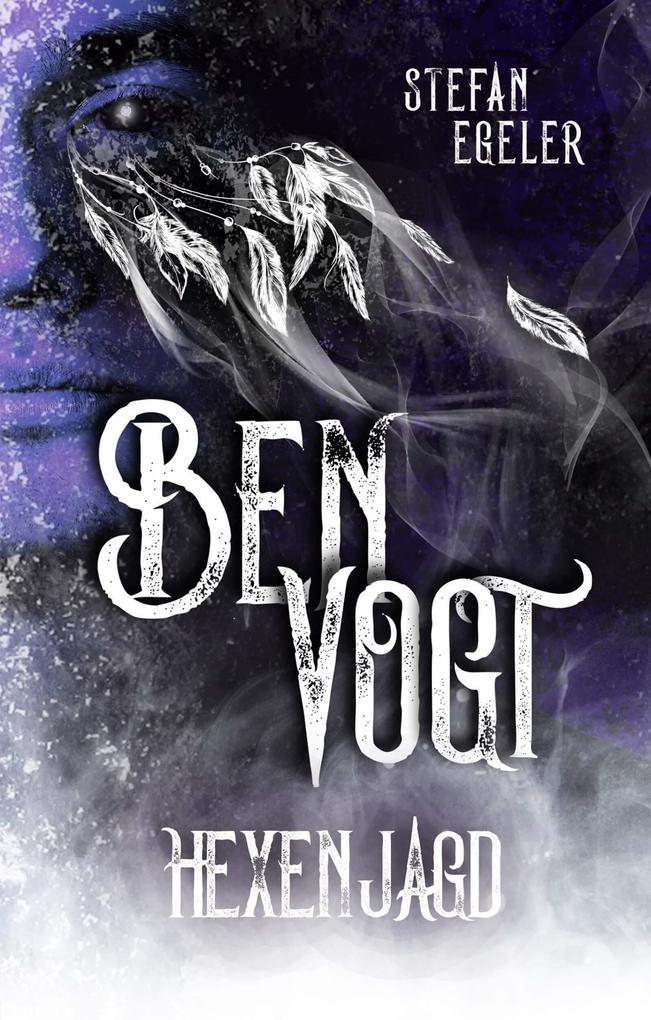 Ben Vogt: Hexenjagd als eBook epub