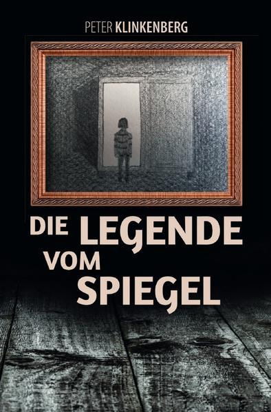 Die Legende vom Spiegel als Buch (kartoniert)
