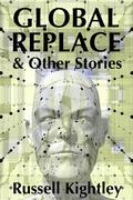 Global Replace & Other Stories