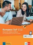 Kompass DaF C1.2. Kurs- und Übungsbuch mit Audios und Videos