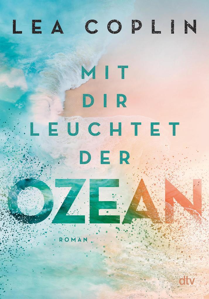 Mit dir leuchtet der Ozean als eBook epub