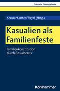 Kasualien als Familienfeste