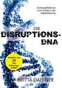 Die Disruptions-DNA