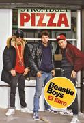Beastie Boy: El Libro / Beastie Boys Book