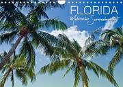 FLORIDA Malerischer Sonnenscheinstaat (Wandkalender 2022 DIN A4 quer)
