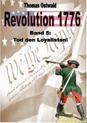 Revolution 1776 - Krieg in den Kolonien 5.