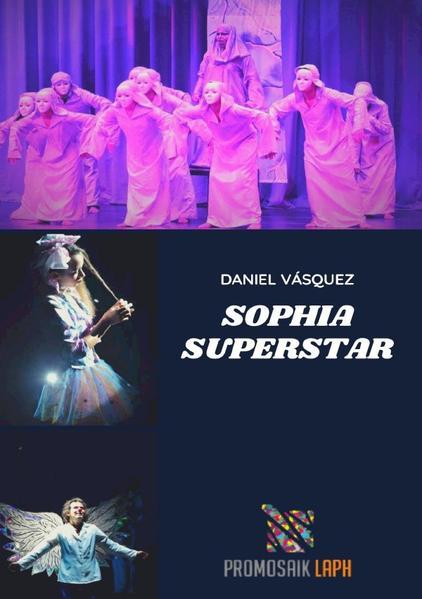 Sophia Superstar als Buch (kartoniert)
