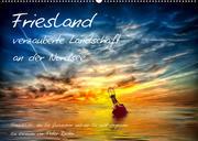 Friesland - verzauberte Landschaft an der Nordsee / CH-Version (Wandkalender 2022 DIN A2 quer)