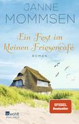 Ein Fest im kleinen Friesencafé