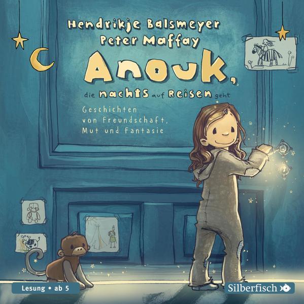 Anouk, die nachts auf Reisen geht als Hörbuch CD