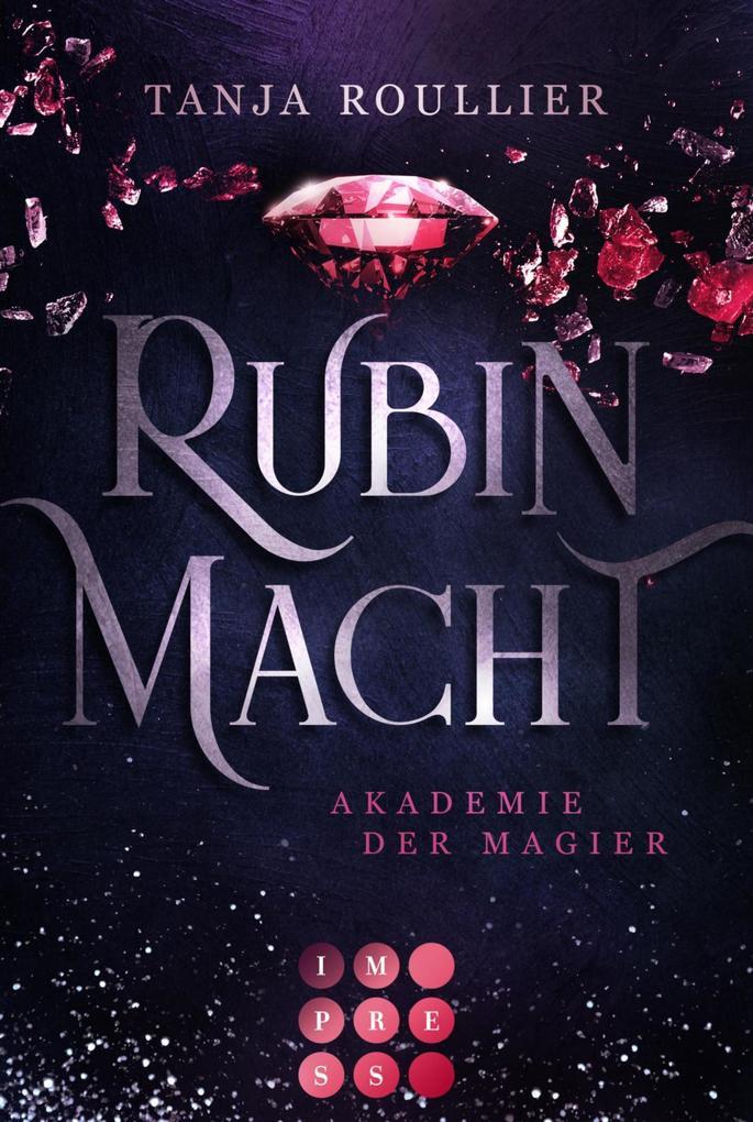 Rubinmacht (Akademie der Magier 1) als eBook epub