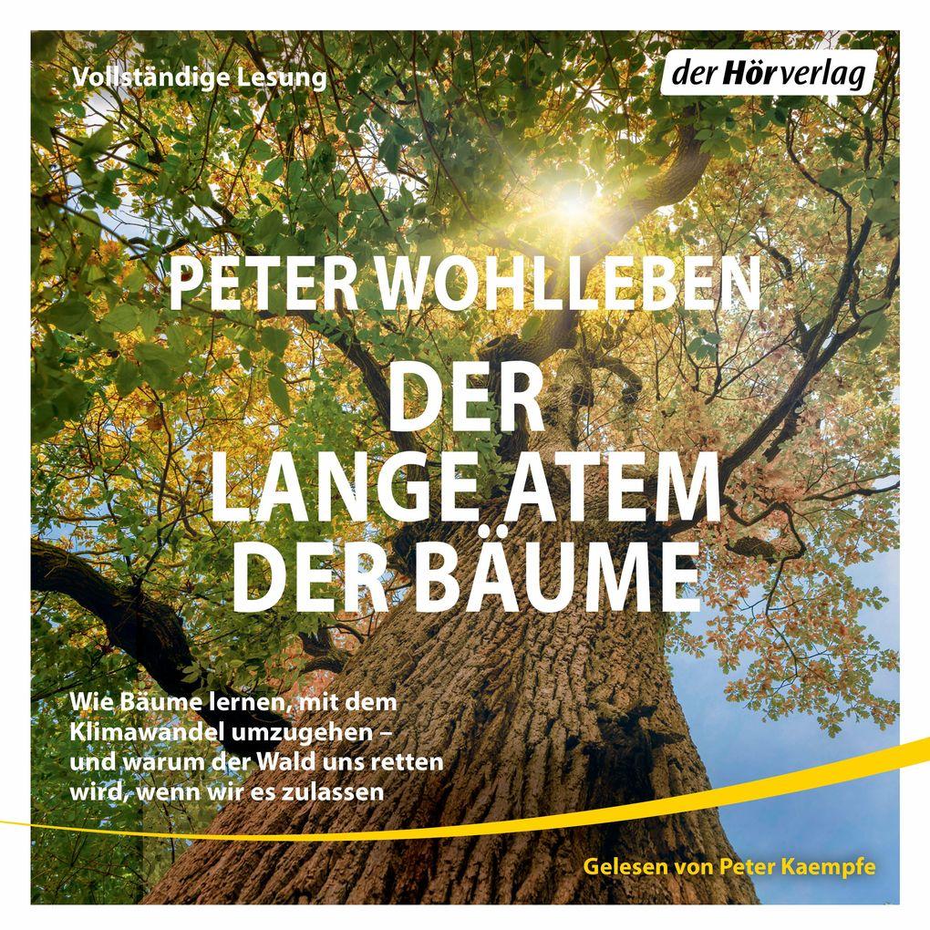 Der lange Atem der Bäume als Hörbuch Download