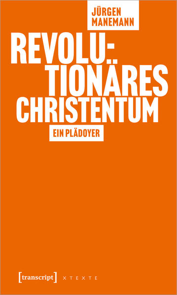 Revolutionäres Christentum als Buch (kartoniert)