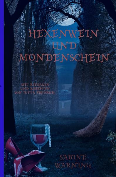 Hexenwein und Mondenschein als Buch (kartoniert)