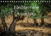 Mediterrane Ansichten 2022 (Tischkalender 2022 DIN A5 quer)