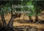 Mediterrane Ansichten 2022 (Wandkalender 2022 DIN A2 quer)