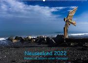 Neuseeland 2022 - Planer mit Bildern einer Radreise (Wandkalender 2022 DIN A2 quer)