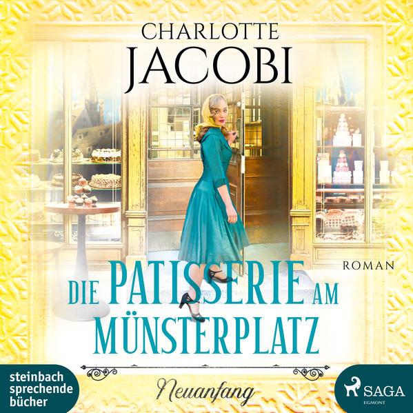 Die Patisserie am Münsterplatz - Neuanfang als Hörbuch CD