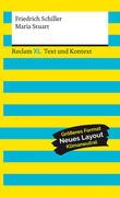 Maria Stuart. Textausgabe mit Kommentar und Materialien