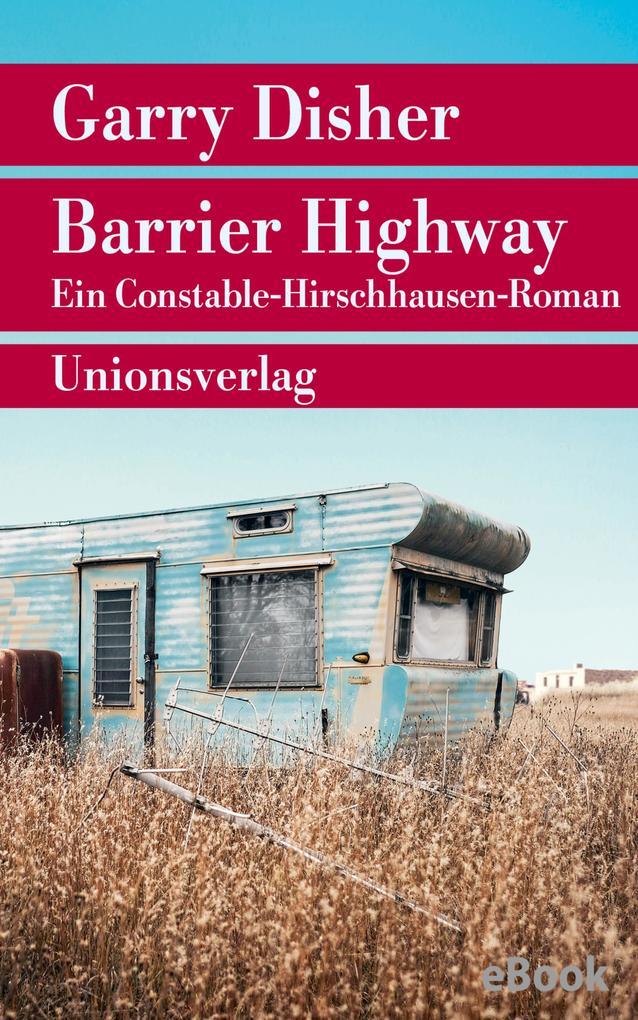 Barrier Highway als eBook epub