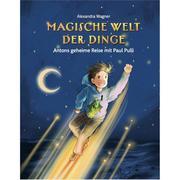 Magische Welt der Dinge - Antons geheime Reise mit Paul Pulli