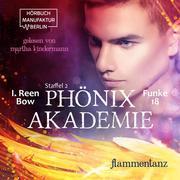 Flammentanz - Phönixakademie, Band 18 (ungekürzt)