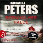 [Katharina Peters: Bornholmer Falle - Sarah Pirohl ermittelt, Band 2 (Ungekürzt)]