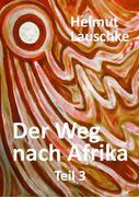 Der Weg nach Afrika