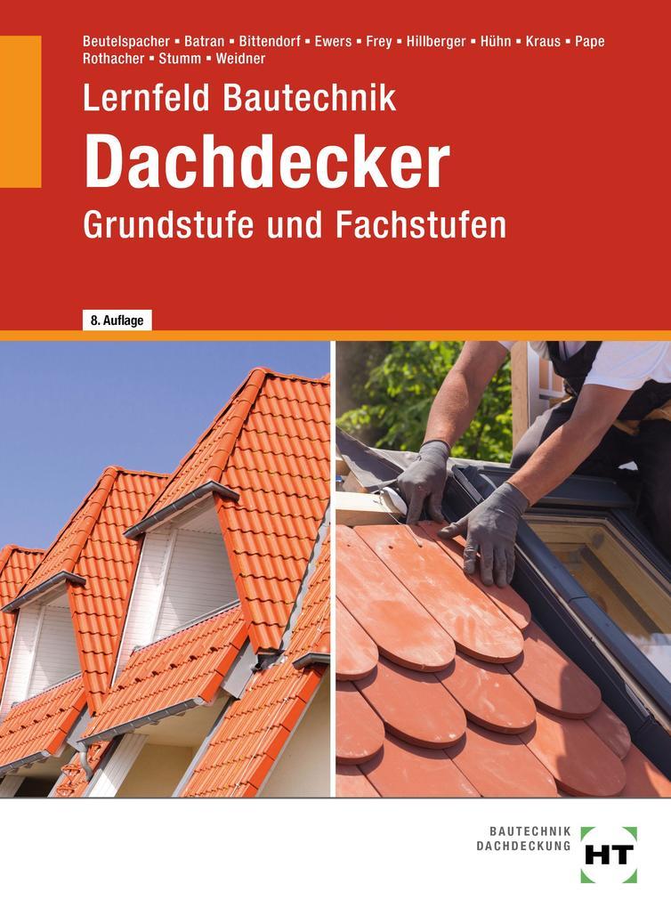 Lernfeld Bautechnik Dachdecker als Buch (gebunden)