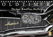 OLDTIMER - Design, Emotion, Nostalgie (Tischkalender 2022 DIN A5 quer)
