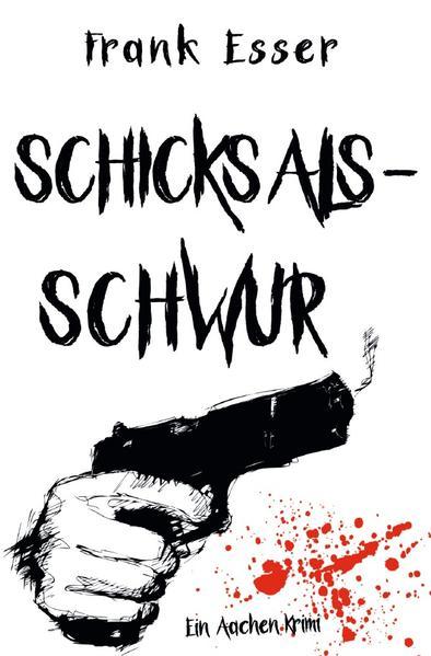 Schicksalsschwur - Ein Aachen Krimi als Buch (kartoniert)