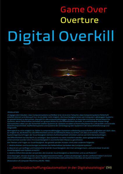 """[Game Over Overture] Digital Overkill - """"Geistes(abschaffungs)automation in der Digitalsoziologie""""(? als Buch (kartoniert)"""
