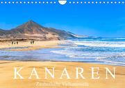 Kanaren - Zauberhafte Vulkaninseln (Wandkalender 2022 DIN A4 quer)