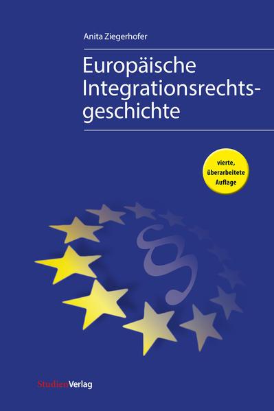 Europäische Integrationsrechtsgeschichte als Buch (kartoniert)