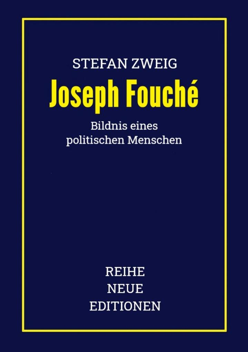 Stefan Zweig: Joseph Fouché als eBook epub