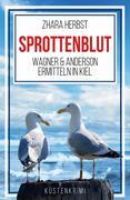 SPROTTENBLUT - Wagner & Anderson ermitteln in Kiel