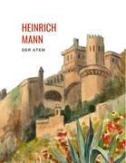 Heinrich Mann: Der Atem.