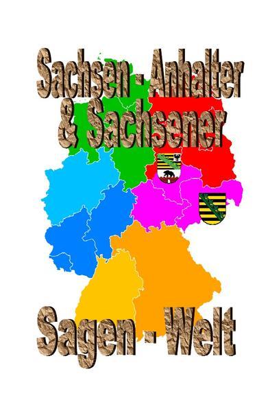 Sachsen-Anhalter & Sachsener Sagenwelt als Buch (kartoniert)