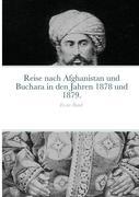 Reise nach Afghanistan und Buchara in den Jahren 1878 und 1879.