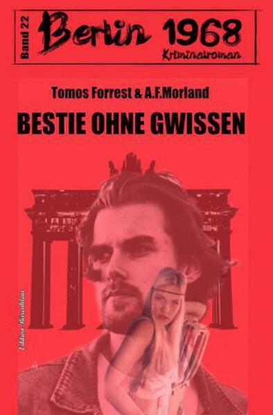 Bestie ohne Gewissen Berlin 1968 Kriminalroman Band 22 als Buch (kartoniert)