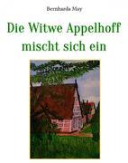 Die Witwe Appelhoff mischt sich ein