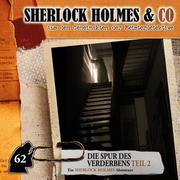 Sherlock Holmes & Co, Folge 62: Die Spur des Verderbens, Episode 2