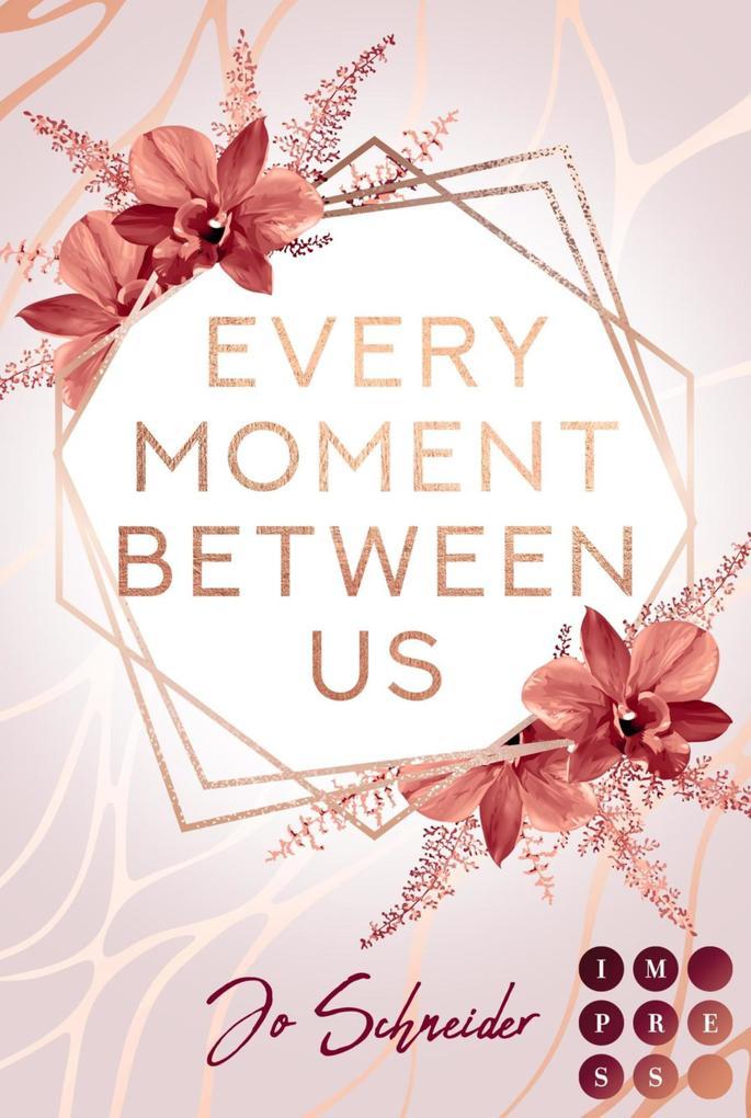 Every Moment Between Us als eBook epub