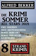 Die Krimi Sommer All Stars 2021: 8 Strand Krimis