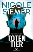 Totentier: Psychothriller